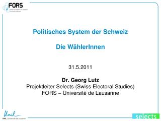 Politisches System der Schweiz Die WählerInnen