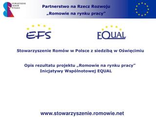 """Partnerstwo na Rzecz Rozwoju  """"Romowie na rynku pracy"""""""