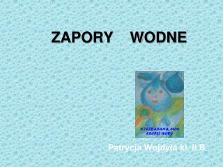 ZAPORY    WODNE