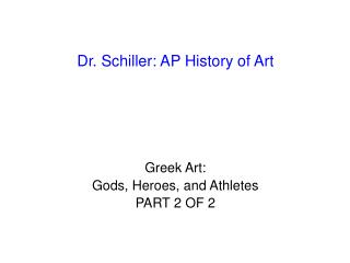 Dr. Schiller: AP History of Art