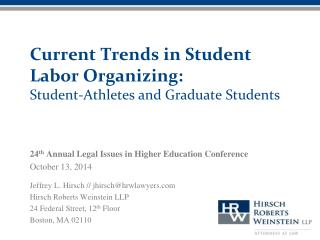 Current Trends in Student Labor Organizing:  Student-Athletes  and Graduate Students