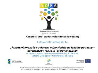 Kongres i targi przedsiębiorczości społecznej Katowice, 30 września 2014 r.