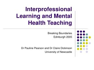 Interprofessional Learning and Mental Health Teaching