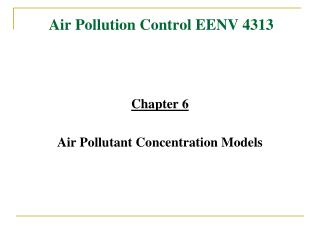 Air Pollution Control EENV 4313