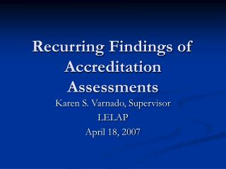 Recurring Findings of Accreditation Assessments