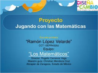 Proyecto Jugando con las Matemáticas