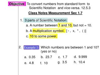 Objective :  To convert numbers from standard form  to