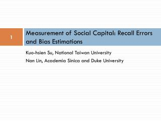 Measurement of Social Capital: Recall Errors and Bias Estimations