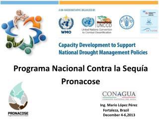 Programa Nacional Contra la Sequía Pronacose