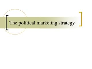 The political marketing strategy