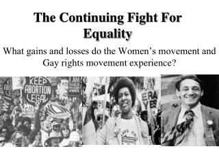 The Continuing Fight For Equality