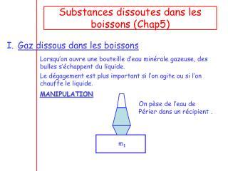 Substances dissoutes dans les boissons (Chap5)