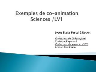 Exemples de  co -animation  Sciences /LV1