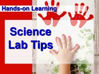 Science Lab Tips