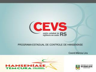 PROGRAMA ESTADUAL DE CONTROLE DE HANSENÍASE
