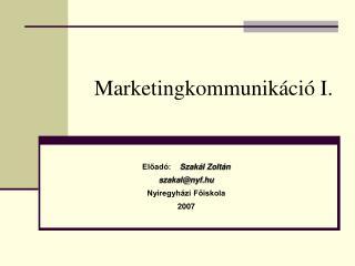Marketingkommunikáció I.