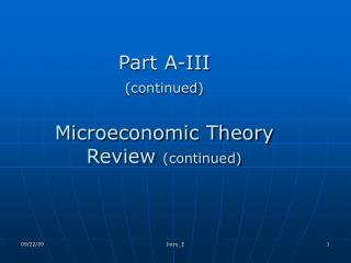 Part A-III  (continued) Microeconomic Theory Review  (continued)