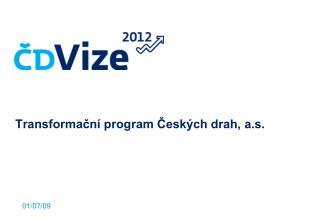 Transformační program Českých drah, a.s.