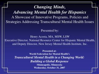 Presented at: World Federation for Mental Health's