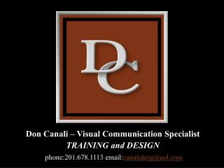 Don Canali – Visual Communication Specialist