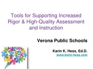 Tools for Supporting Increased Rigor & High-Quality Assessment and Instruction