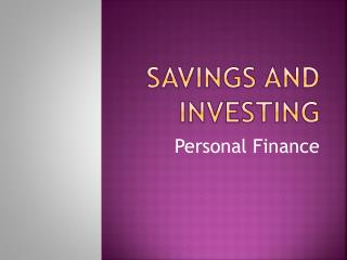 Savings and investing