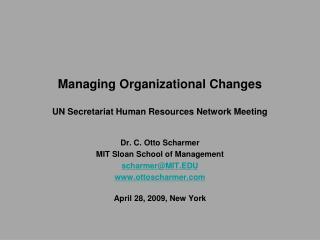 Managing Organizational Changes  UN Secretariat Human Resources Network Meeting
