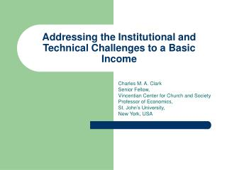 Addressing the Institutional and Technical Challenges to a Basic Income