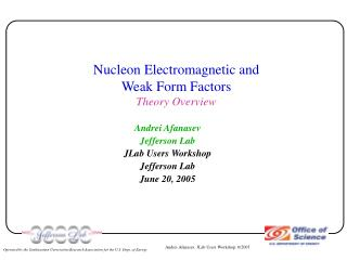 Nucleon Electromagnetic and  Weak Form Factors Theory Overview
