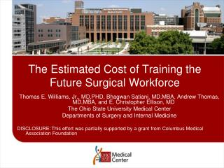 The Estimated Cost of Training the Future Surgical Workforce