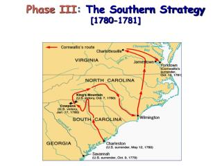 Phase  III : The Southern Strategy  [1780-1781]