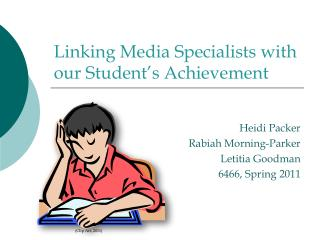 Linking Media Specialists with our Student's Achievement