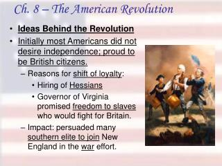 Ch. 8 – The American Revolution