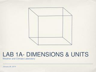LAB 1A- DIMENSIONS & UNITS