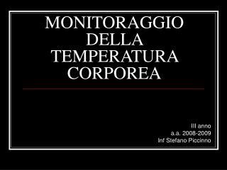 MONITORAGGIO DELLA TEMPERATURA CORPOREA