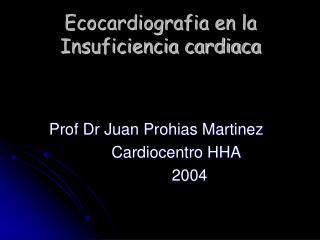 Ecocardiografia en la Insuficiencia cardiaca