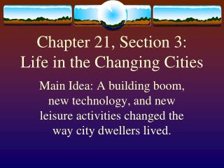 Chapter 21, Section 3:  Life in the Changing Cities