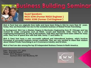 Guest Speakers:  NICK SONI (Former NASA Engineer ) PARUL SONI (Former Civil Engineer )
