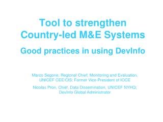 Tool to strengthen  Country-led M&E Systems Good practices in using DevInfo