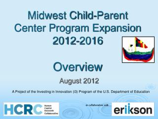Midwest Child-Parent Center Program Expansion  2012-2016  Overview