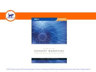 INTERNET MARKETING : INTEGRATING ONLINE AND OFFLINE STRATEGIES