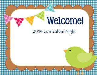 2014 Curriculum Night