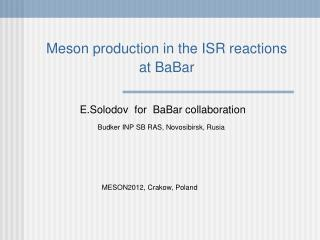 Meson production in the ISR reactions  at BaBar