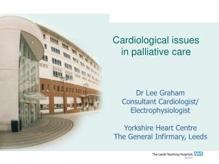 Cardiological issues in palliative care