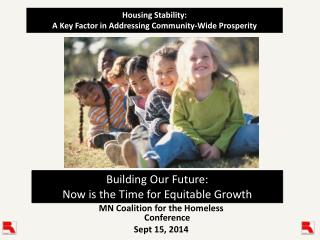 MN Coalition for the Homeless Conference Sept 15, 2014