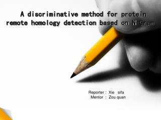 A discriminative method for protein  remote homology detection based on N-Gram