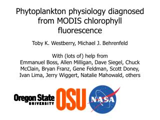 Phytoplankton physiology diagnosed from MODIS chlorophyll fluorescence