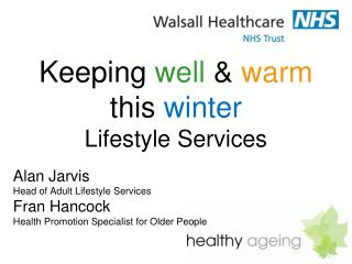 Keeping  well  &  warm this  winter Lifestyle Services