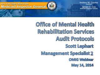 Office of Mental Health Rehabilitation Services  Audit Protocols