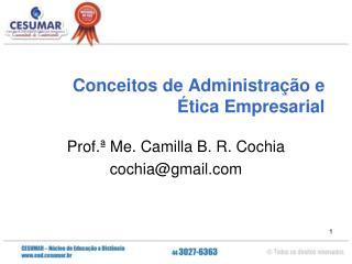 Conceitos de Administração e Ética Empresarial